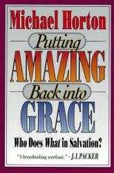 Putting Amazing Back into Grace: Cover