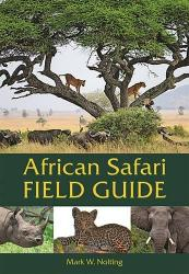 African Safari Field Guide: Cover