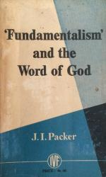 'Fundamentalism' and the Word of God: Cover