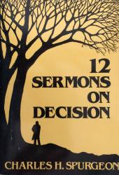 12 Sermons on Decision: Cover