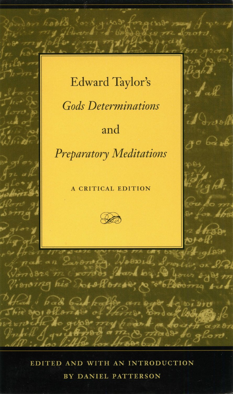edward taylor anne bradstreet Edward taylor was an american puritan poet and minister of the congregational church at westfield the religious psychodramas of anne bradstreet and edward taylor.