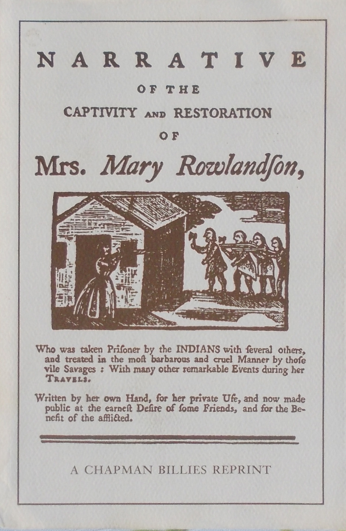 an analysis of the narrative of the captivity and restoration of mrs mary rowalndson by mary rowalds