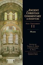 Ancient Christian Commentary on Scripture: Mark Vol 2: Cover