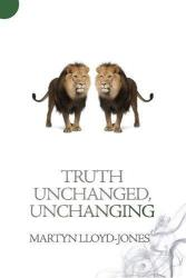 Truth Unchanged, Unchanging: Cover