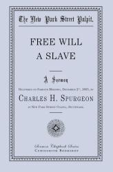 Free Will—A Slave: Cover