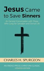 Jesus Came to Save Sinners: Cover
