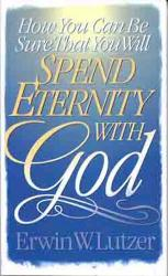 How You Can Be Sure That You Will Spend Eternity With God: Cover