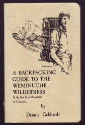 Backpacking Guide to the Weminuche Wilderness in the San Juan Mountains: Cover