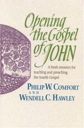 Opening the Gospel of John: Cover