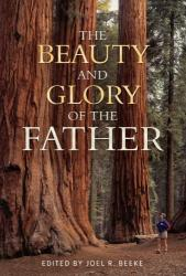 Beauty and Glory of the Father: Cover
