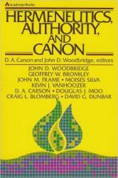 Hermeneutics, Authority, and Canon: Cover
