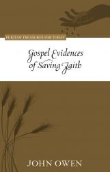 Gospel Evidences of Saving Faith: Cover