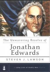 Unwavering Resolve of Jonathan Edwards: Cover