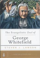 Evangelistic Zeal of George Whitefield: Cover
