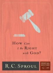 How Can I Be Right with God?: Cover