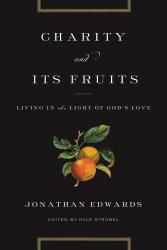 Charity and Its Fruits: Cover