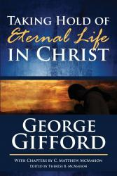 Taking Hold of Eternal Life in Christ: Cover