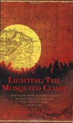 Lighting the Mosquito Coast: Cover
