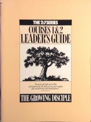 2:7 Series — Courses 1&2 Leader's Guide: Cover