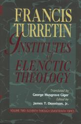 Institutes of Elenctic Theology, Volume Two: Cover