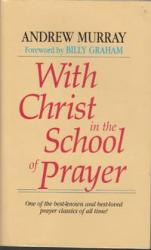 With Christ in the School of Prayer: Cover