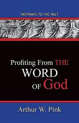 Profiting From The Word of God: Cover