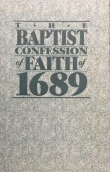 Baptist Confession of Faith of 1689: Cover