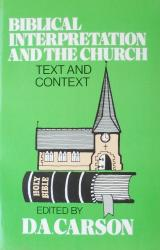 Biblical Interpretation and the Church: Cover
