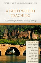 Faith Worth Teaching: Cover