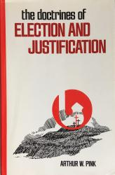 Doctrines of Election and Justification: Cover