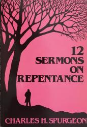 Twelve Sermons on Repentance: Cover