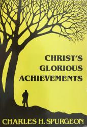 Christ's Glorious Achievements: Cover