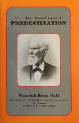 Southern Baptist Looks at Predestination: Cover