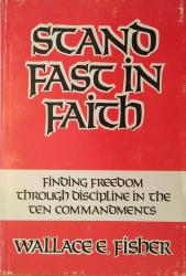 Stand Fast in Faith: Cover