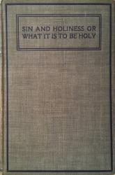 Sin And Holiness or What It Is To Be Holy: Cover