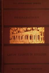 Preparatory Latin Course in English: Cover