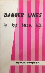 Danger Lines in the Deeper Life: Cover