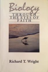 Biology Through the Eyes of Faith: Cover