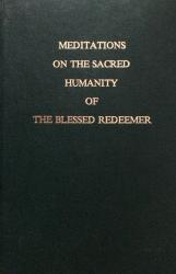 Meditations on the Sacred Humanity of the Blessed Redeemer: Cover