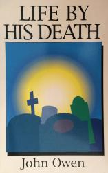 Life by His Death: Cover