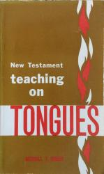 New Testament Teaching on Tongues: Cover