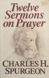 Twelve Sermons on Prayer: Cover