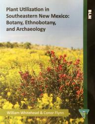 Plant Utilization in Southeastern New Mexico: Cover