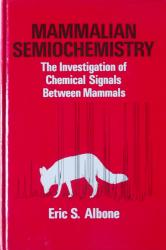 Mammalian Semiochemistry: Cover
