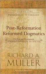 Post-Reformation Reformed Dogmatics: Prolegomena to Theology: Cover