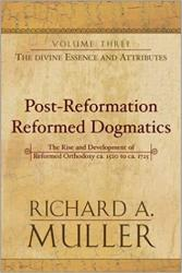 Post-Reformation Reformed Dogmatics: The Divine Essence and Attributes: Cover