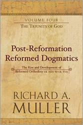 Post-Reformation Reformed Dogmatics: The Triunity of God: Cover