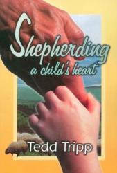 Shepherding a Child's Heart: Cover