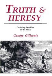 Truth & Heresy: Cover
