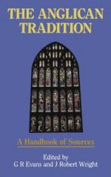 Anglican Tradition: A Handbook of Sources: Cover